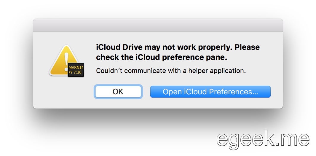 """iCloud Drive may not work properly. Please check the iCloud preference pane."""